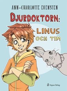 Djurdoktorn: Linus och Tim (e-bok) av Ann-Charl