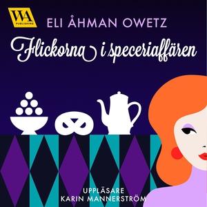 Flickorna i speceriaffären (ljudbok) av Eli Åhm