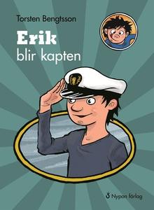 Erik blir kapten (e-bok) av Torsten Bengtsson
