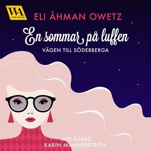 En sommar på luffen (ljudbok) av Eli Åhman Owet