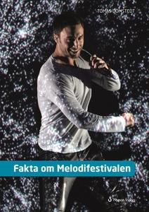 Fakta om Melodifestivalen (e-bok) av Tomas Döms