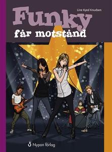 Funky får motstånd (e-bok) av Line Kyed Knudsen