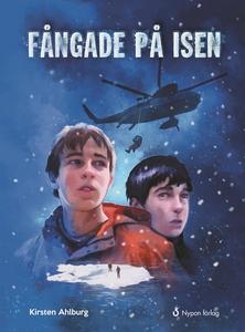 Fångade på isen (e-bok) av Kirsten Ahlburg