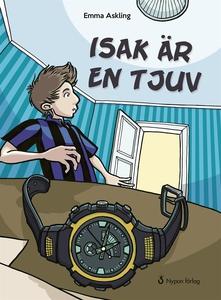 Isak är en tjuv (e-bok) av Emma Askling