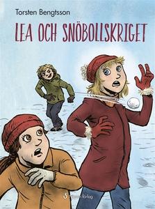 Lea och snöbollskriget (e-bok) av Torsten Bengt