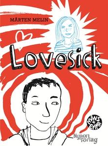 Lovesick (e-bok) av Mårten Melin