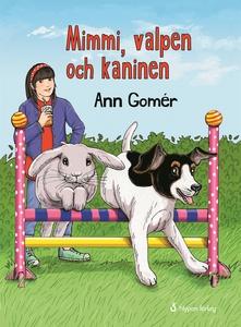 Mimmi, valpen och kaninen (e-bok) av Ann Gomér