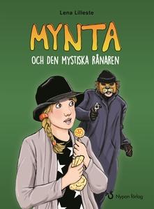 Mynta och den mystiska rånaren (e-bok) av Lena