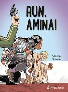 Run, Amina! (e-bok) av Annelie Drewsen