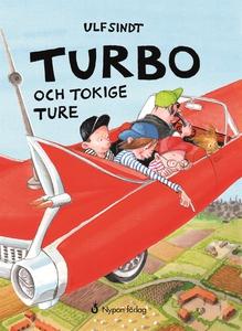 Turbo och tokiga ture (e-bok) av Ulf Sindt
