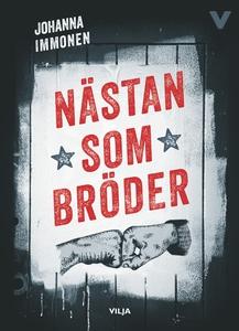 Nästan som bröder (e-bok) av Johanna Immonen