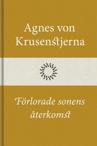 Förlorade sonens återkomst (e-bok) av Agnes von