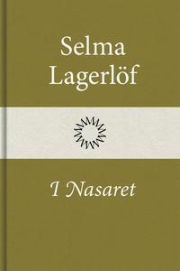 I Nasaret (e-bok) av Selma Lagerlöf