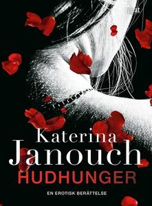 Hudhunger (e-bok) av Katerina Janouch