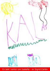 Kalas (e-bok) av Sigrid Carlén