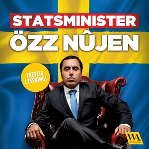 Statsminister Özz Nûjen (ljudbok) av Özz Nûjen