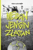 Meidän jengin Zlatan