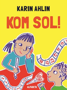 Kom sol! (e-bok) av Karin Ahlin
