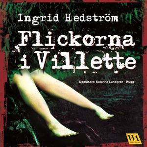 Flickorna i Villette (ljudbok) av Ingrid Hedstr