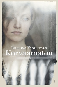 Korvaamaton (e-bok) av Pauliina Vanhatalo