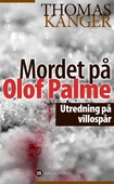 Mordet på Olof Palme : Utredning på villospår