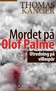Mordet på Olof Palme : Utredning på villospår (