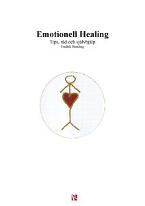 Emotionell Healing (e-bok) av Fredrik Hessling