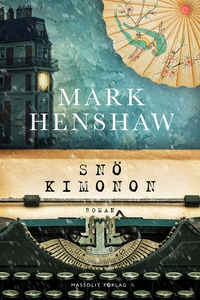 Snökimonon (e-bok) av Mark Henshaw