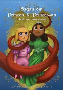 Sagan om Prinsen & Prinsessan och lite om drake