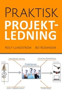 Praktisk projektledning (e-bok) av Bo Rosander,