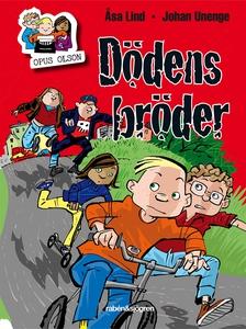 Opus Olson : Dödens bröder (e-bok) av Åsa Lind