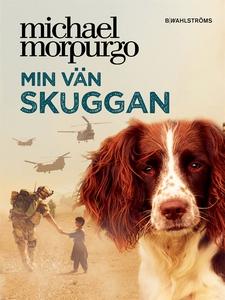 Min vän Skuggan (e-bok) av Michael Morpurgo