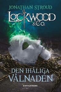 Lockwood & Co. 3 - Den ihåliga vålnaden (e-bok)