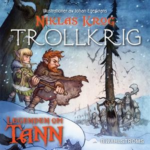 Legenden om Tann 10 - Trollkrig (ljudbok) av Ni