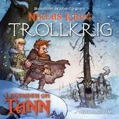 Legenden om Tann 10 - Trollkrig