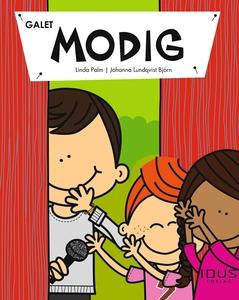 Galet modig (e-bok) av Linda Palm
