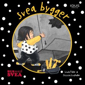 Svea bygger (e-bok) av Linda Palm