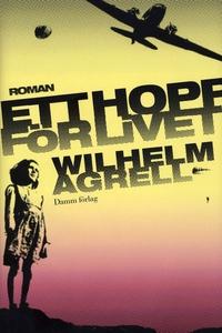 Ett hopp för livet (e-bok) av Wilhelm Agrell