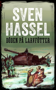 Döden på larvfötter (e-bok) av Sven Hassel