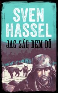 Jag såg dem dö (e-bok) av Sven Hassel