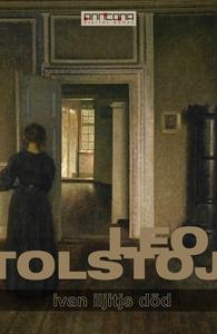 Ivan Iljitjs död (e-bok) av Leo Tolstoj