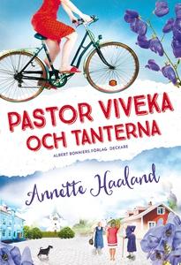 Pastor Viveka och tanterna (e-bok) av Annette H
