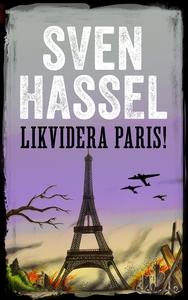 Likvidera Paris  (e-bok) av Sven Hassel