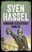 Kommando Reichsührer Himmler