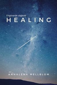 Frigörande vägledd healing (ljudbok) av Annalen