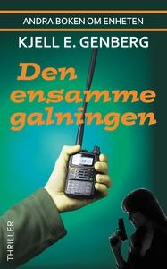 Den ensamme galningen (e-bok) av Kjell E. Genbe