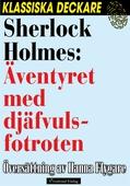 Sherlock Holmes: Äventyret med djäfvulsfotroten