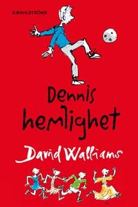 Dennis hemlighet (e-bok) av David Walliams