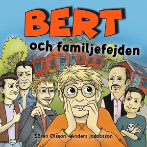 Bert och familjefejden (ljudbok) av Sören Olsso
