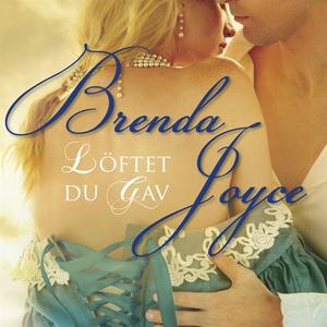 Löftet du gav (ljudbok) av Brenda Joyce